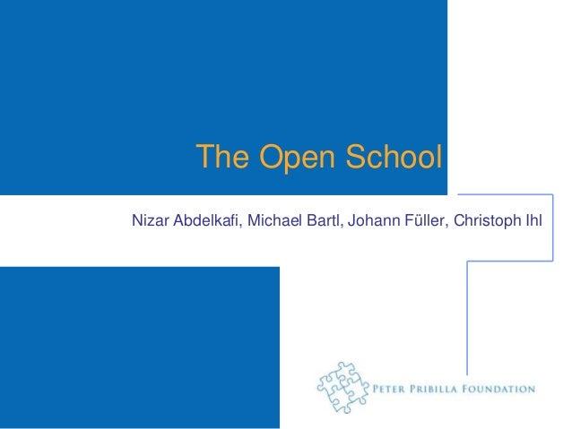 The Open SchoolNizar Abdelkafi, Michael Bartl, Johann Füller, Christoph Ihl