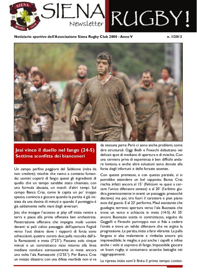 Notiziario sportivo dell'Associazione Siena Rugby Club 2000 - Anno V                                                      ...