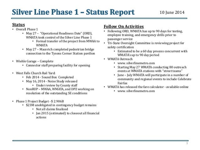 "Status • Overall Phase 1 • May 27 – ""Operational Readiness Date"" (ORD), WMATA took control of the Silver Line Phase 1 • Fo..."