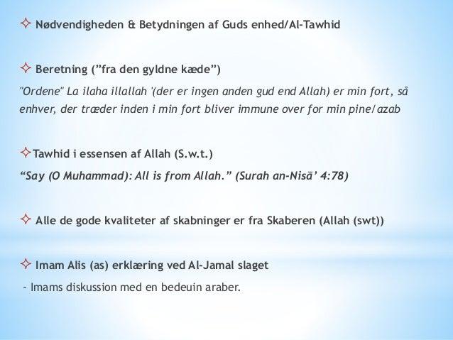 At-Tawhid roden til alle overbevisninger/tro  Det ideologiske værdi systemer i islam og deres forhold til hinanden - Den...