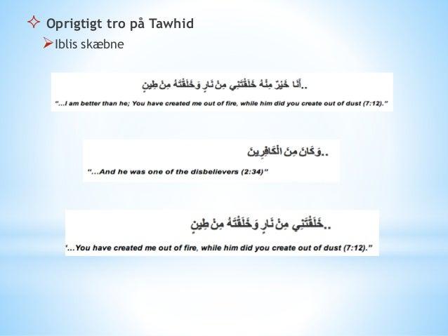 """Allahu akbar"" Gud er størst ""Ashhadu alla ilaha illa allah"" Jeg vidner at det findes 1 gud ""Ashhadu ana muhamamader-rasul..."