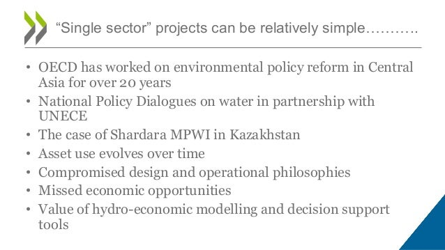 • OECD has worked on environmental policy reform in Central Asia for over 20 years • National Policy Dialogues on water in...
