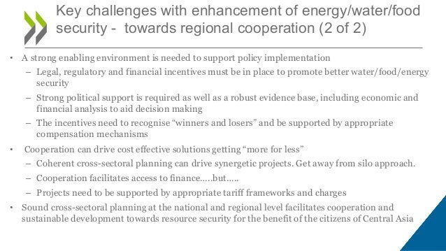 • A strong enabling environment is needed to support policy implementation – Legal, regulatory and financial incentives mu...