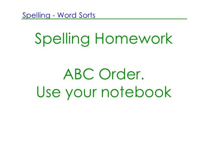 For more spelling homework ideas: