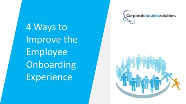 4 ways to improve the employee onboarding experience