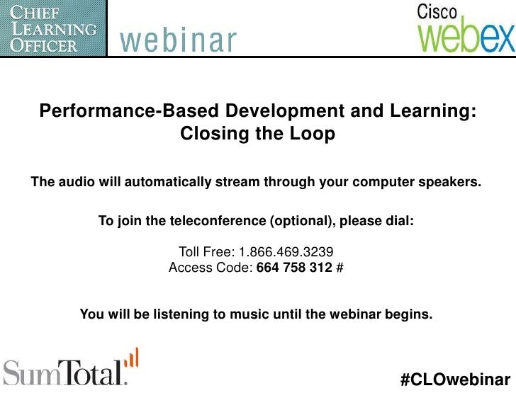 Performance-Based Development and Learning: <br />Closing the Loop<br />The audio will automatically stream through your c...