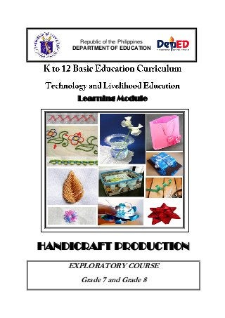 K-12 Module in T.L.E. Grade 8 Second Grading (Handicrafts)