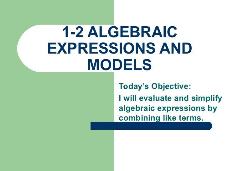 1 2 algebraic expressions and models