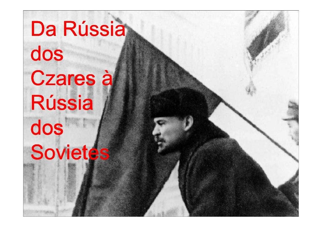 Rú Da Rússia dos Czares à Rússia dos Sovietes