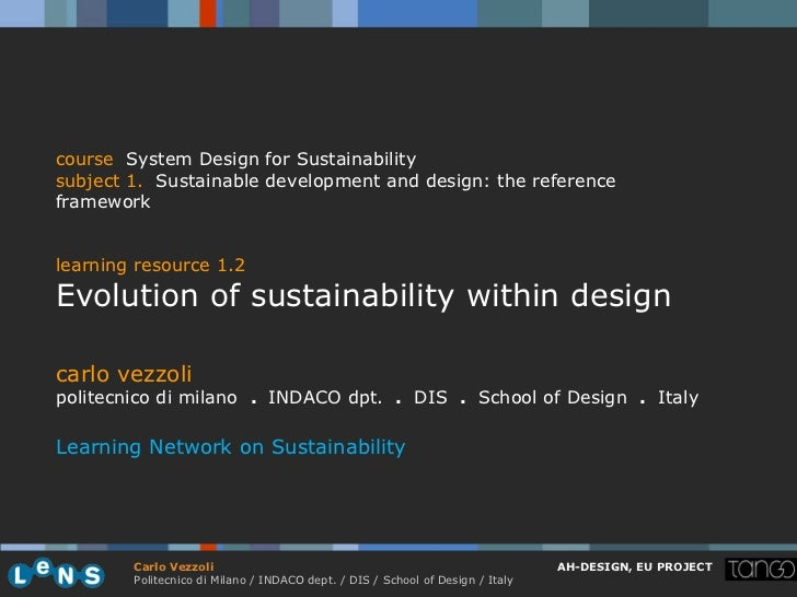 course System Design for Sustainabilitysubject 1. Sustainable development and design: the referenceframeworklearning resou...