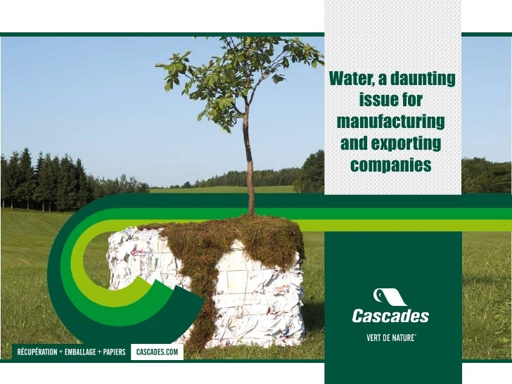 Water, a daunting issue for manufacturing and exporting companies