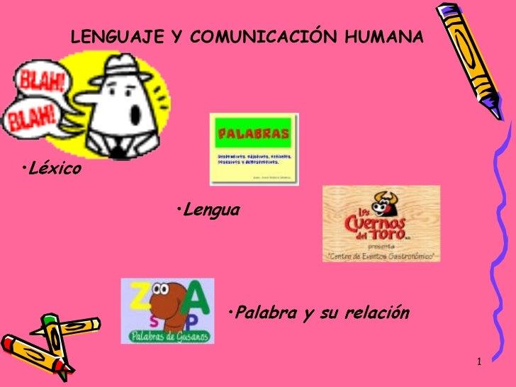 LENGUAJE Y COMUNICACIÓN HUMANA