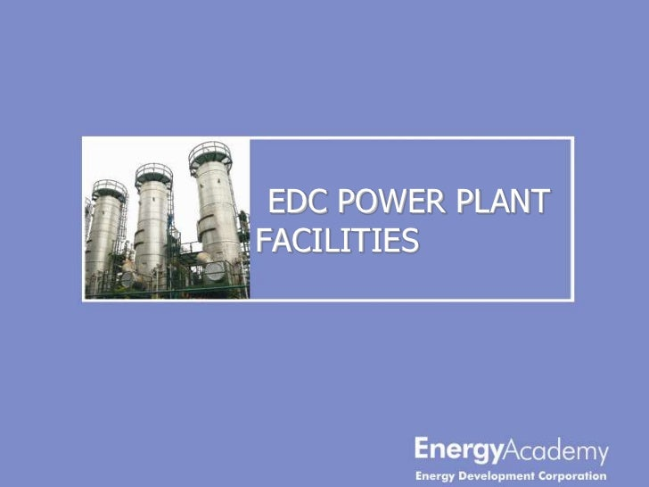 EDC POWER PLANTFACILITIES