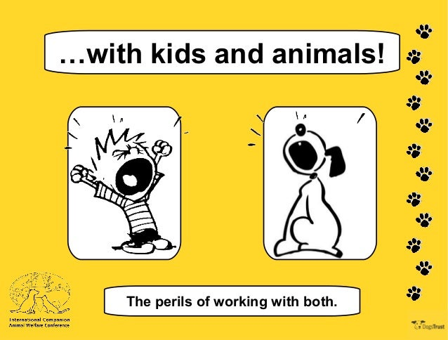 …with kids and animals! The perils of working with both.
