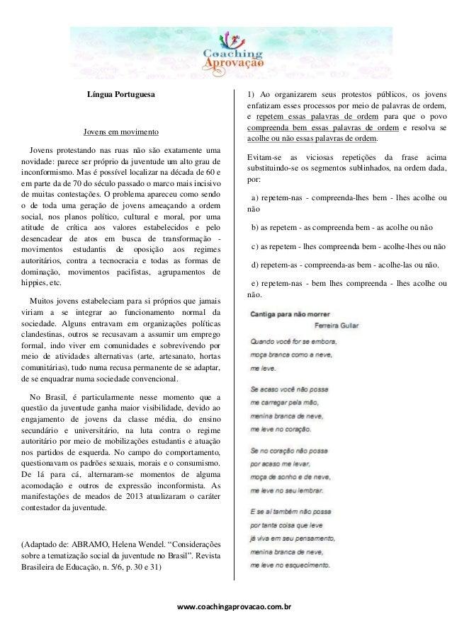www.coachingaprovacao.com.br Língua Portuguesa Jovens em movimento Jovens protestando nas ruas não são exatamente uma novi...