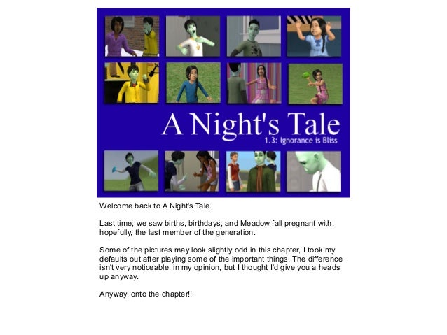 Welcome back to A Night's Tale. Last time, we saw births, birthdays, and Meadow fall pregnant with, hopefully, the last me...