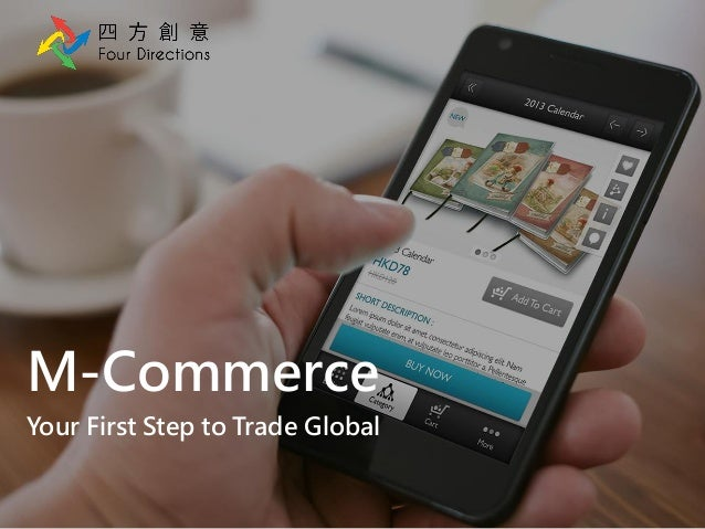 M-CommerceYour First Step to Trade Global