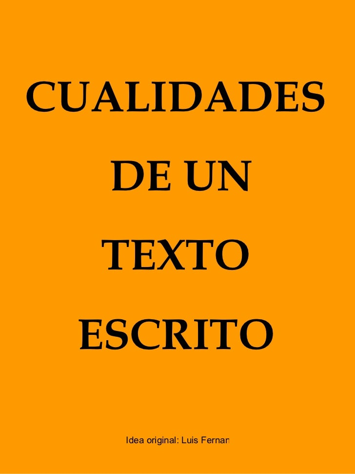 CUALIDADES DE UN TEXTO  ESCRITO
