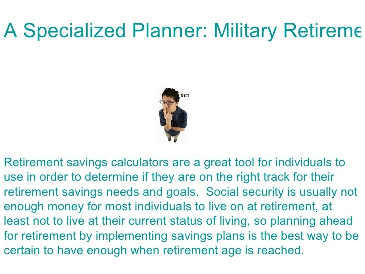 A Specialized Planner: Military Retirement Calculator Slide 2