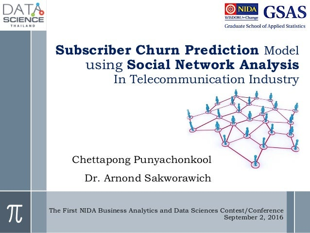Subscriber Churn Prediction Model using Social Network Analysis In Telecommunication Industry Chettapong Punyachonkool Dr....