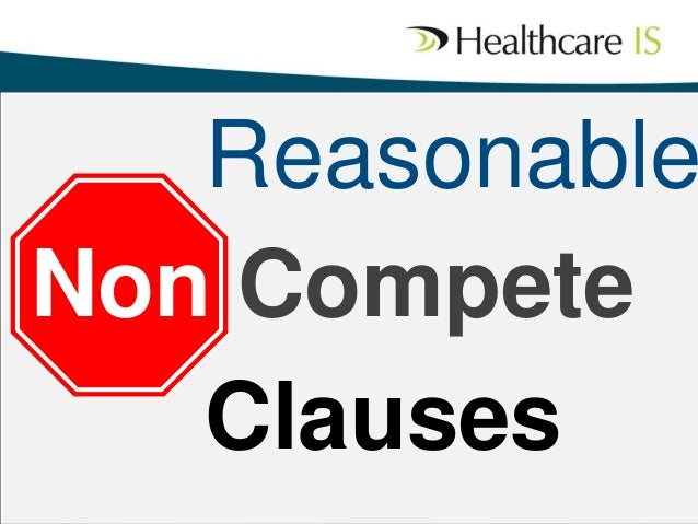 Reasonable Non Compete Clauses