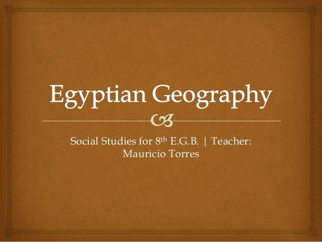 Social Studies for 8th E.G.B.   Teacher: Mauricio Torres