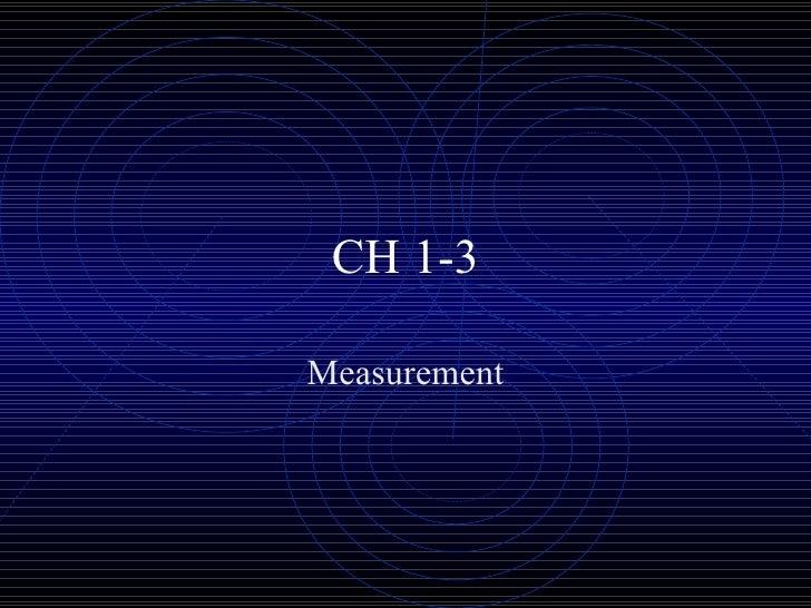 CH 1-3 Measurement