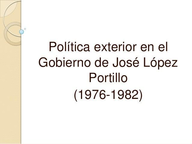 1 3 pol tica exterior de los gobiernos mexicanos for Politica exterior de espana