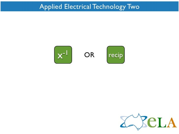 Applied Electrical Technology Two          x -1     OR      recip
