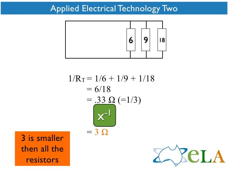 Applied Electrical Technology Two                                  6   9     18                    1/RT = 1/6 + 1/9 + 1/18...