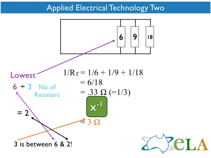 Applied Electrical Technology Two                                     6   9     18                       1/RT = 1/6 + 1/9 ...