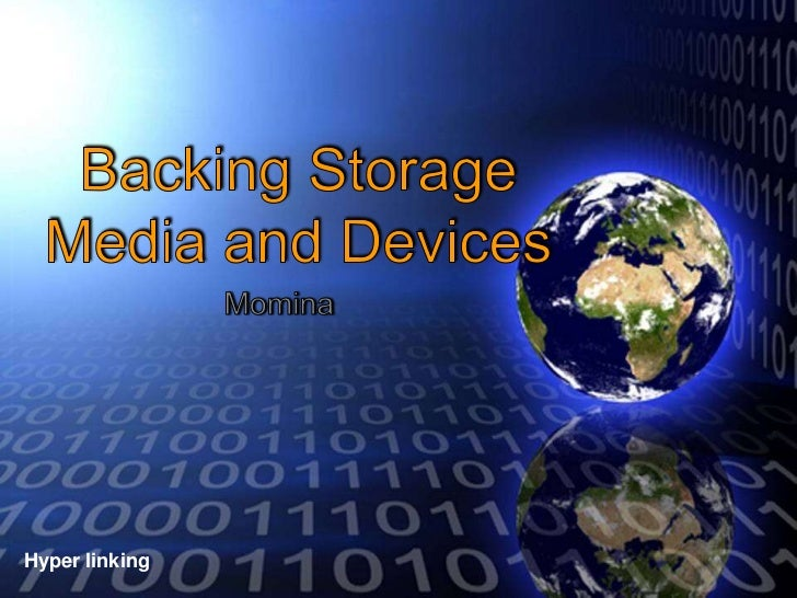 Back to BackingHyper linking    Storage and                Media Devices