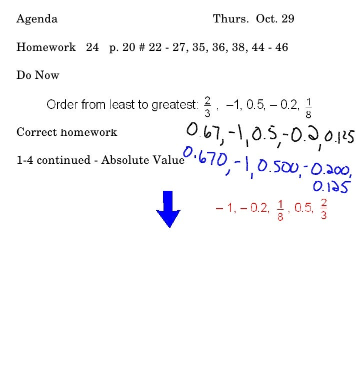 Agenda Thurs.  Oct. 29 Homework  24  p. 20 # 22 - 27, 35, 36, 38, 44 - 46 Do Now Correct homework 1-4 continued - Absolute...
