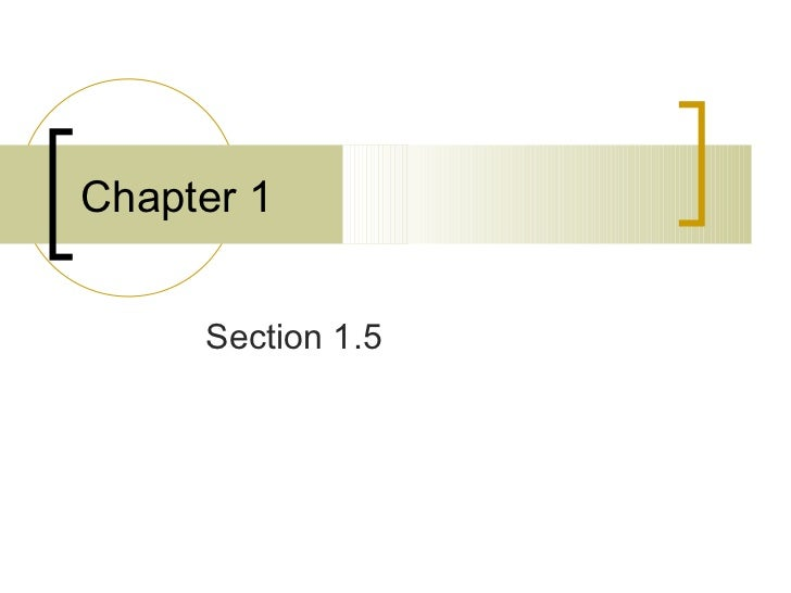 Section 1.5 Chapter 1