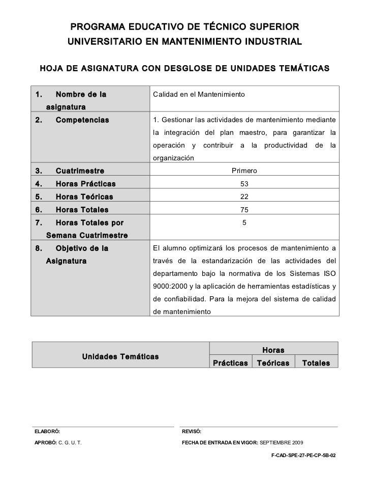 PROGRAMA EDUCATIVO DE TÉCNICO SUPERIOR             UNIVERSITARIO EN MANTENIMIENTO INDUSTRIAL  HOJA DE ASIGNATURA CON DESGL...