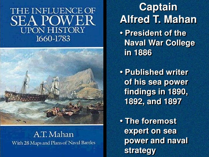 alfred t mahans sea power strategy Alfred thayer mahan  alfred thayer sea power in relation  reflections, historic and other, suggested by the battle of the japan sea by captain a t.