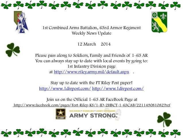 1st Combined Arms Battalion, 63rd Armor Regiment Weekly News Update 12 March 2014 Please pass along to Soldiers, Family an...