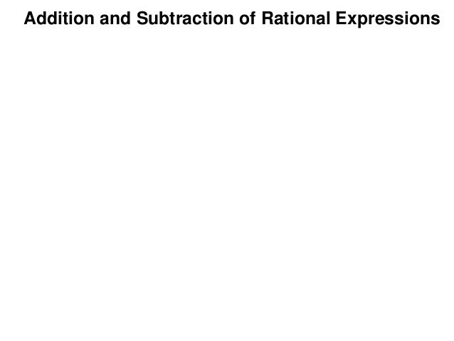 Addition and Subtraction of Rational Expressions