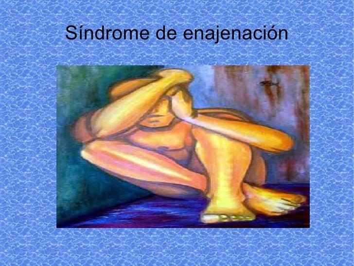 Síndrome de enajenación
