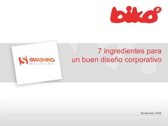 Noviembre 2009 7 ingredientes para un buen diseño corporativo