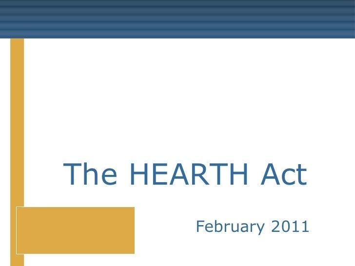 The HEARTH Act February 2011