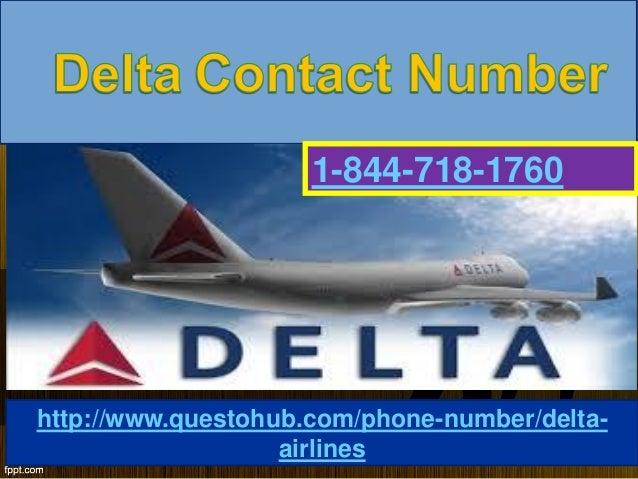 http://www.questohub.com/phone-number/delta- airlines 1-844-718-1760