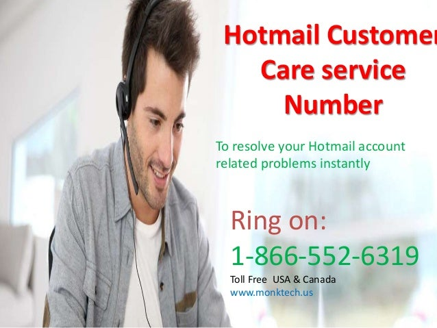 Call us 1-866-552-6319 Toll Free Hotmail customer care service number…