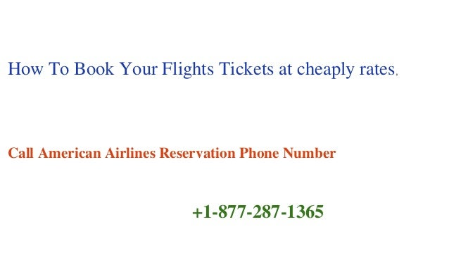 1 877 287 1365 American Airlines Reservation Phone Number