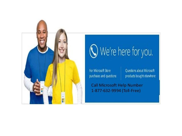 Call Microsoft Help Number 1-877-632-9994 (Toll-Free)