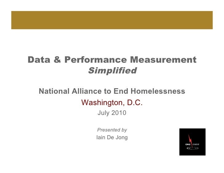 Data & Performance Measurement             Simplified   National Alliance to End Homelessness              Washington, D.C...