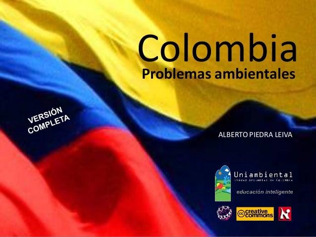 Problemas ambientales ALBERTO PIEDRA LEIVA Colombia