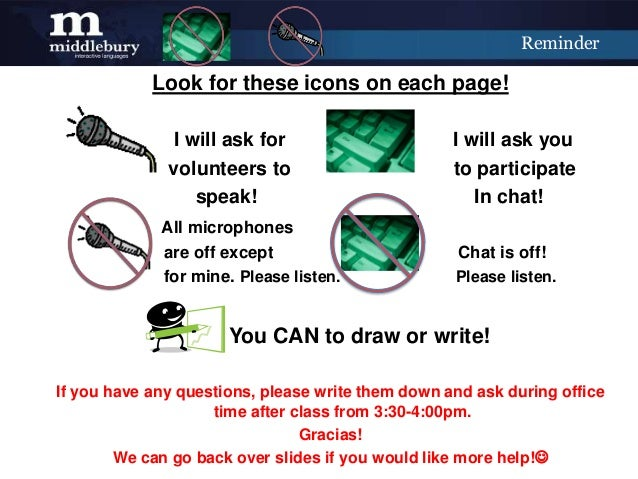 Reminder            Look for these icons on each page!               I will ask for                      I will ask you   ...