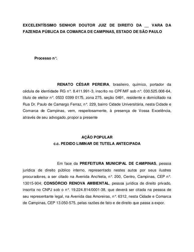 EXCELENTÍSSIMO SENHOR DOUTOR JUIZ DE DIREITO DA __ VARA DA FAZENDA PÚBLICA DA COMARCA DE CAMPINAS, ESTADO DE SÃO PAULO Pro...