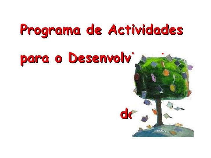 Programa de Actividades  para o Desenvolvimento da Auto-Estima